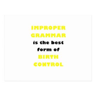 Improper Grammar is the best form of Birth Control Postcard