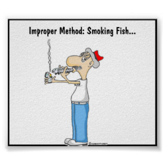 IMPROPER METHOD: SMOKING FISH PRINT