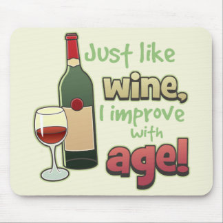 Improve With Age Mousepad