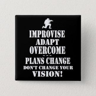 Improvise Overcome Adapt Pinback Button