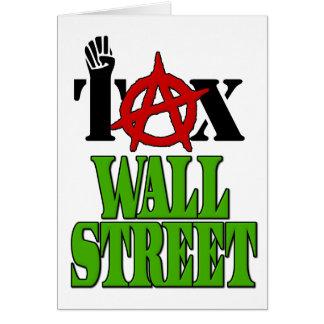 Impuesto Wall Street -- Ocupe Wall Street el 99% Tarjeta De Felicitación