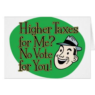 ¿Impuestos más altos para mí? verde Tarjeton