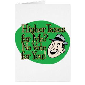 ¿Impuestos más altos para mí? verde Tarjeta De Felicitación