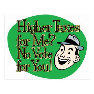 ¿Impuestos más altos para mí? verde Tarjetas Postales