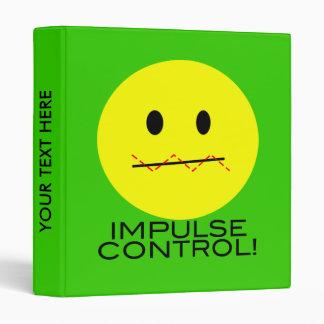 'impulse control ' SMILEY FACE BINDER