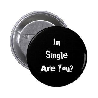 ¿ImSingle es usted? Pin Redondo 5 Cm
