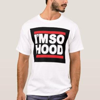imsohood T-Shirt