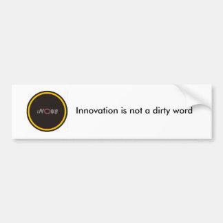 in0v8, innovación no es una palabra sucia pegatina para auto