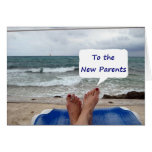 IN 18 YEARS U CAN DO THIS TOO-NEW PARENTS CARD