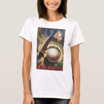 In 1939 New York's World's Fair Vintage Travel Pos T-Shirt