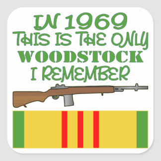 In 1969 The Only Woodstock I Remember Vietnam Square Sticker