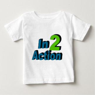 In 2 Action Baby T-Shirt