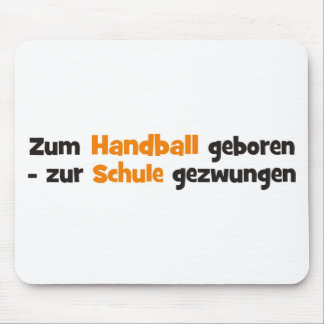 In a forced manner to handball born to the school mouse pad