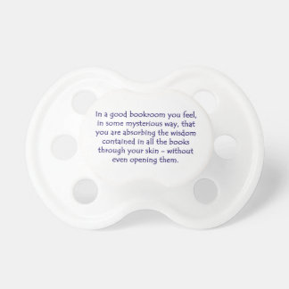 In A Good Bookroom Baby Pacifier