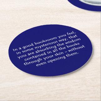 In A Good Bookroom Round Paper Coaster