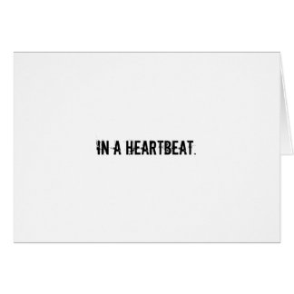 In a heartbeat card