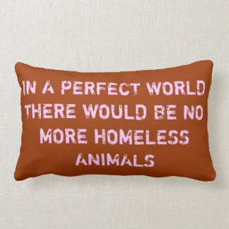 In a Perfect World Lumbar Pillow