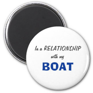 In a Relationship with my Boat Magnet
