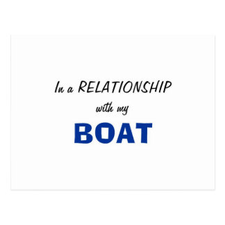 In a Relationship with my Boat Postcard