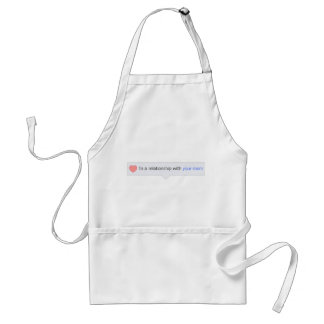 In A Relationship With Your Mom Adult Apron