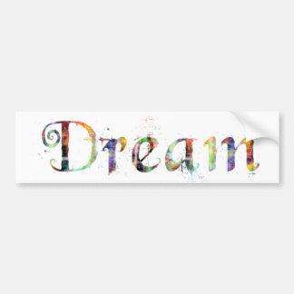 In A Word: Dream Bumper Sticker