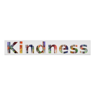 In A Word: Kindness Print
