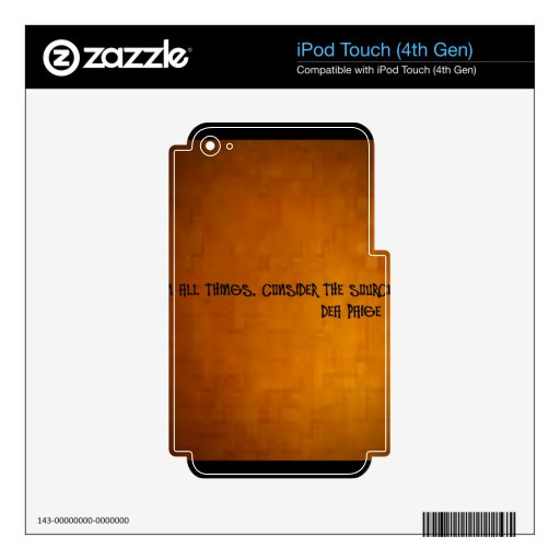 in all things consider the source skins for iPod touch 4G