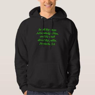 In all thy waysAcknowledge Him hoodie