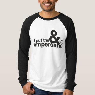 & in Ampersand T Shirt