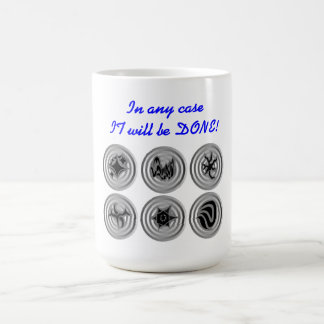 In any case it will be done! coffee mug