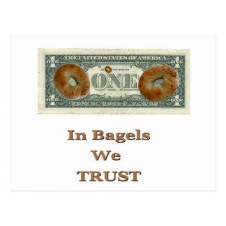In Bagels We Trust! Postcard