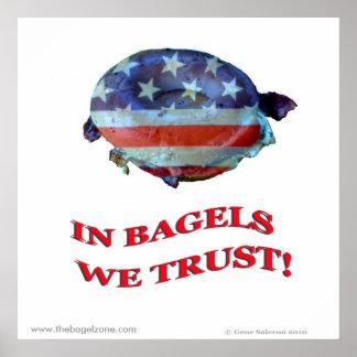 In Bagels We Trust! Poster