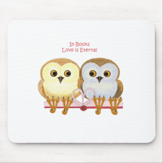 In Books Love Is Eternal Mouse Pad