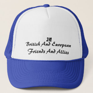 In Campaign friends and allies Trucker Hat