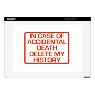 In Case of Accidental Death Delete My History Laptop Skins