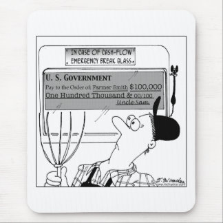 In Case of Cash-Flow Emergency Mouse Pad