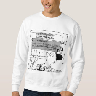 In Case of Cash-Flow Emergency Pullover Sweatshirt