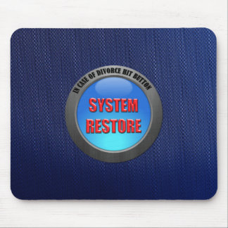 In Case of Divorce Hit System Restore Button Mouse Pad