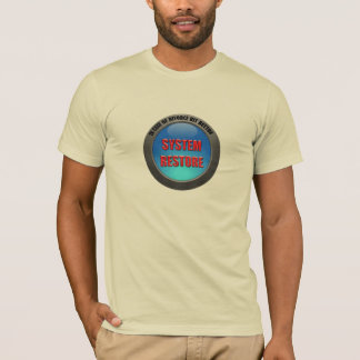 In Case of Divorce Hit System Restore Button T-Shirt