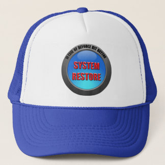 In Case of Divorce Hit System Restore Button Trucker Hat