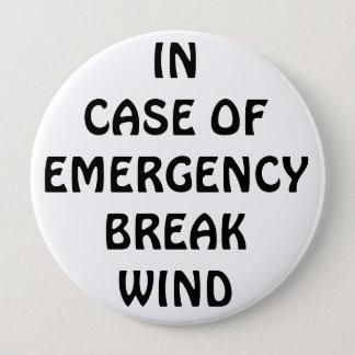 In Case of Emegency Break Wind Pinback Button
