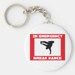 In case of emerency Break dance Keychain