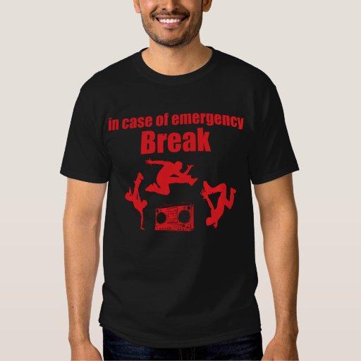 in case of emergency BREAK ... 80'S Break Dance Tshirts