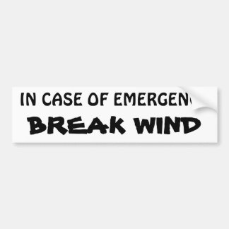 In Case of Emergency - Break Wind ISLANDER FONT Bumper Sticker