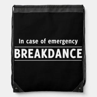 In Case of Emergency Breakdance Drawstring Bag