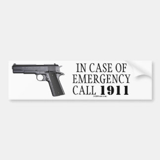 IN CASE OF EMERGENCY CALL 1911 BUMPER STICKERS