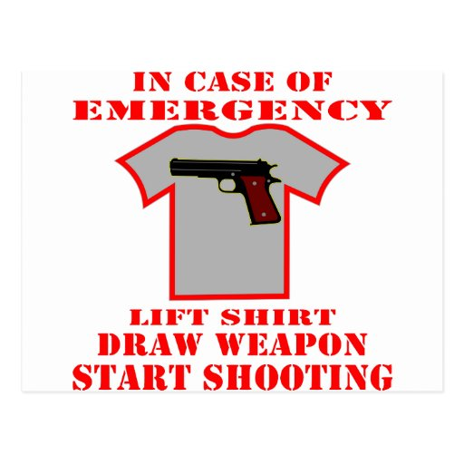 In Case Of Emergency Lift Shirt Draw Weapon Postcards
