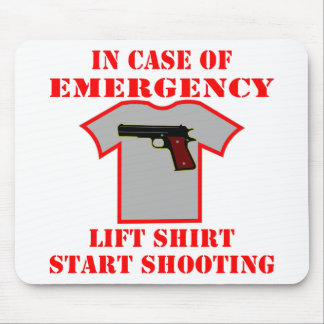 In Case Of Emergency Lift Shirt Start Shooting Mouse Pad