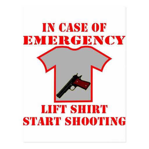 In Case Of Emergency Lift Shirt Start Shooting Postcard