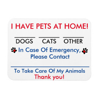 """In Case of Emergency Magnet """"I Have Pets At Home"""""""